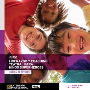 Curso: Liderazgo y coaching teatral para niños superheroes